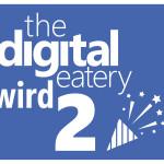 The Digital Eatery wird 2